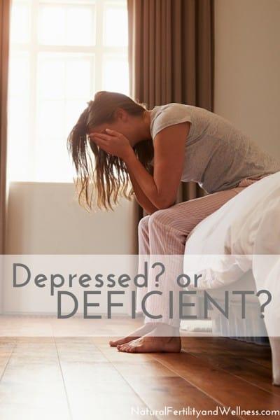 Depressed? or Deficient?