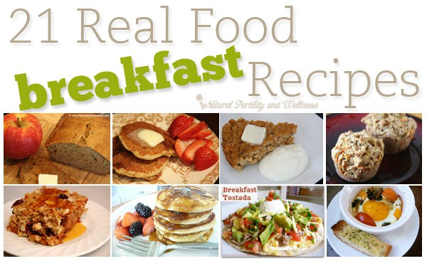 Real food recipes for breakfast