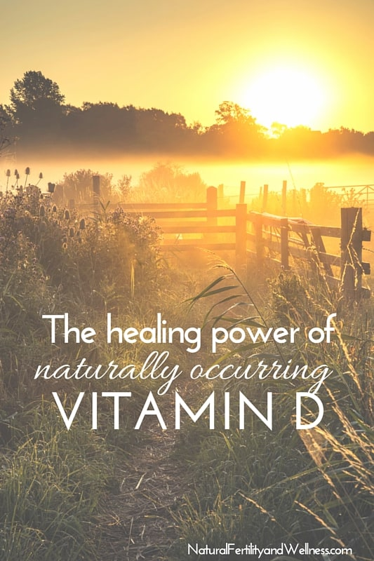 The healing power of naturally occurring vitamin D