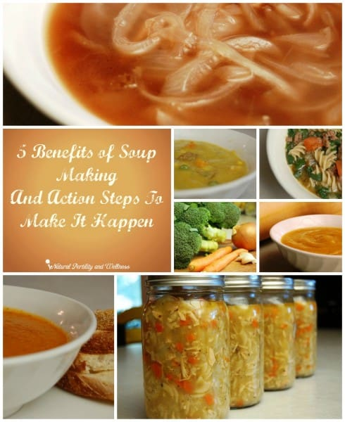 5 benefits of soup making and action steps to make it happen