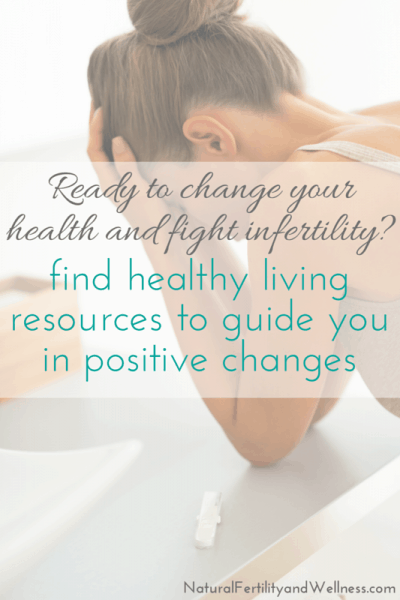 Ready to change your health and fight infertility?